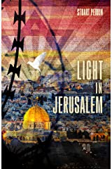 Light In Jerusalem: A Memoir Kindle Edition