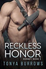 Reckless Honor (HORNET Book 5) Kindle Edition