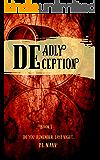 Deadly Deception: Book 1