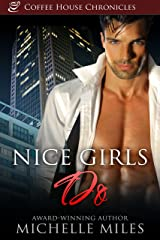 Nice Girls Do (Coffee House Chronicles Book 2) Kindle Edition
