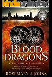 Blood Dragons (Rebel Vampires Book 1)