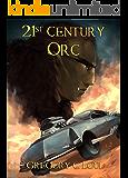 21st Century Orc
