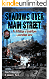 Shadows Over Main Street: An Anthology of Small-Town Lovecraftian Terror