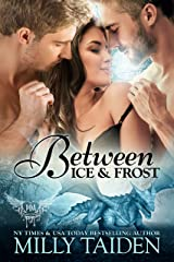 Between Ice and Frost: Paranormal Dragon Romance (Paranormal Dating Agency Book 17) Kindle Edition