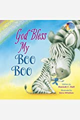 God Bless My Boo Boo (A God Bless Book) Kindle Edition