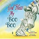 God Bless My Boo Boo (A God Bless Book)