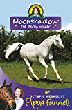Moonshadow the Derby Winner: Book 11 (Tilly's Pony Tails Series)