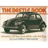 """The Beetle Book: America's 30-Year Love Affair With the """"Bug"""""""