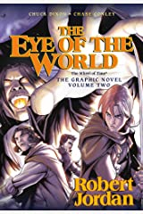 The Eye of the World: the Graphic Novel, Volume Two (Wheel of Time Other Book 2) Kindle Edition