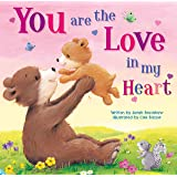 You are the Love in my Heart-Beautiful Illustrations paired with a Tender Poem makes the Perfect Gift for New and Soon-to-Be