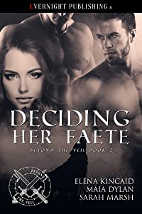 Deciding Her Faete (Beyond the Veil Book 2)