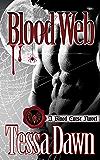 Blood Web: A Blood Curse Novel (Blood Curse Series Book 10)