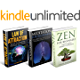 Meditation, Zen and Law of Attraction Bundle: Learn everything you need to know about Meditation and Mindfulness, Zen and Attracting Health Wealth and Happiness with the Law of Attraction