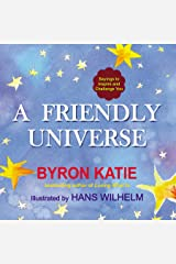 A Friendly Universe: Sayings to Inspire and Challenge You Kindle Edition