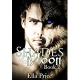 Shades of the Moon: Book 2