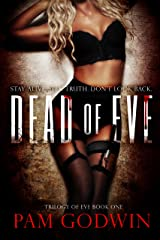 Dead of Eve (Trilogy of Eve Book 1) Kindle Edition