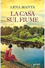 La casa sul fiume (Italian Edition) Kindle Edition