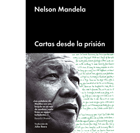 Cartas desde la prisión (Ensayo general) eBook: Mandela, Nelson, Ibarz, Júlia: Amazon.es: Tienda Kindle