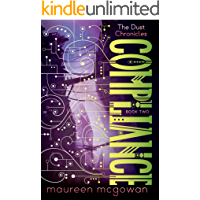Compliance (The Dust Chronicles Book 2) (English Edition)