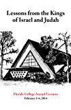 Lessons from the Kings of Israel and Judah