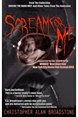 Suicide The Hard Way: Scream For Me (Series Title: Single-Shot To The Head_Short-Story Series Book 5) Kindle Edition