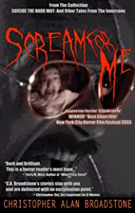 Suicide The Hard Way: Scream For Me (Series Title: Single-Shot To The Head_Short-Story Series Book 5)