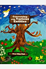 Conversing With Various Entities Kindle Edition