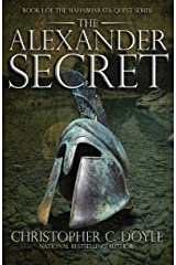 The Alexander Secret: Book 1 of the Mahabharata Quest Series Kindle Edition