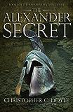 The Alexander Secret: Book 1 of the Mahabharata Quest Series
