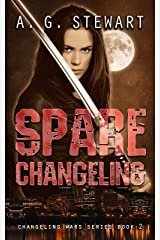Spare Changeling: A Changeling Wars Novel Kindle Edition