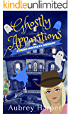 Ghostly Apparitions (A Ghost Hunter P.I. Mystery Book 1)