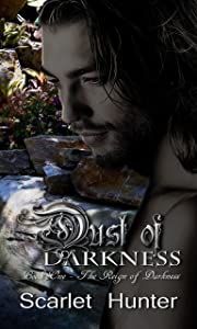 Dust of Darkness (The Reign of Darkness Book 1)