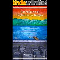 Joe Folker e as Fagulhas do Tempo