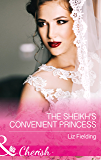 The Sheikh's Convenient Princess (Mills & Boon Cherish) (Romantic Getaways)