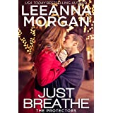 Just Breathe: A Sweet Small Town Romance (The Protectors Book 2)
