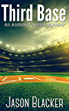 Third Base (An Anthony Carrick Mystery Book 3)