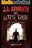 Die letzte Runde (Ein Jack-Daniels-Thriller 10) (German Edition)