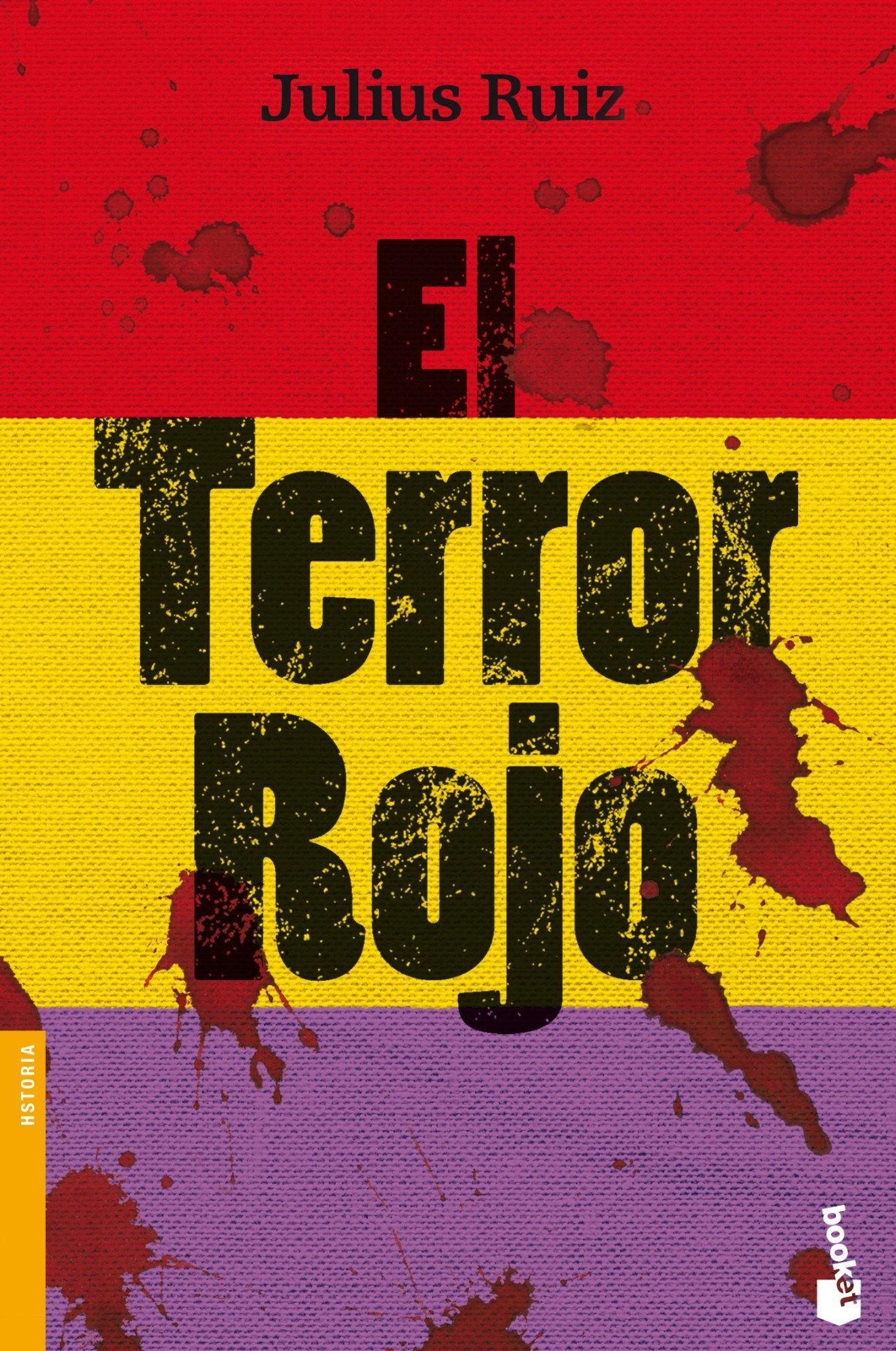 El terror rojo (Divulgación): Amazon.es: Ruiz, Julius, Torre Olid, Jesús de la: Libros