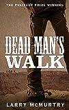 Dead Man's Walk: Lonesome Dove 1