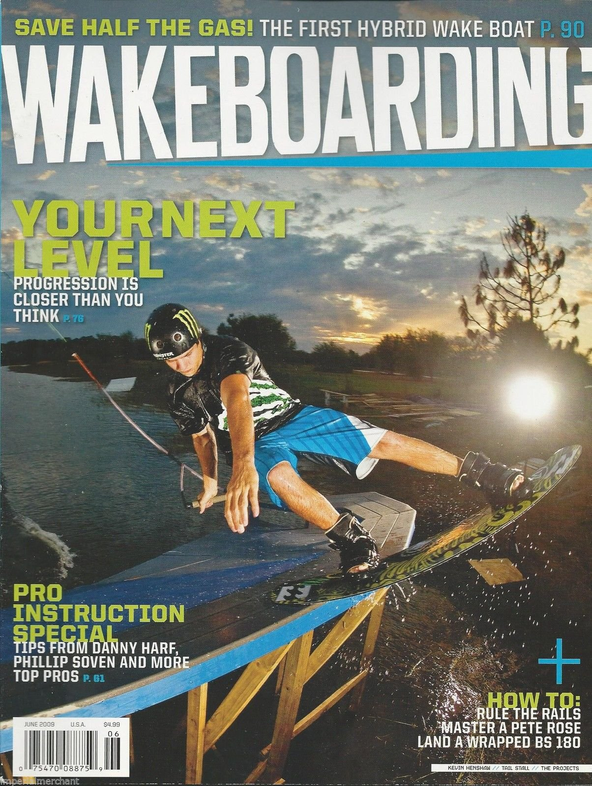 WAKEBOARDING MAGAZINE June 2009 (Kevin Henshaw on cover. Pro-Instruction Special with Tips From Danny Harf, Phillip Soven and more, Volume 17, Issue 5) PDF