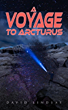A Voyage to Arcturus: A Sci-Fi Classic