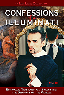 Confessions of an Illuminati Volume 6 66: The Age of Cyber