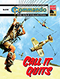 Commando #5288: Call It Quits