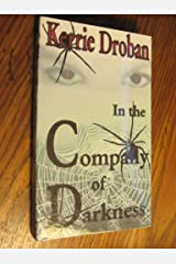 In the Company of Darkness Mass Market Paperback