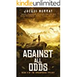 Against All Odds (The Crossroads Trilogy Book 3)