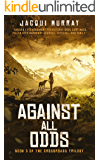 Against All Odds (Book 3 of the Crossroads Trilogy)