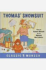 Thomas' Snowsuit (Classic Munsch) Paperback