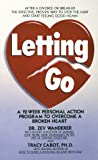 Letting Go: A 12-Week Personal Action Program to
