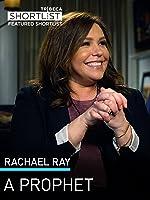 Rachael Ray: A Prophet