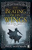 The Beating of his Wings (The Left Hand of God)